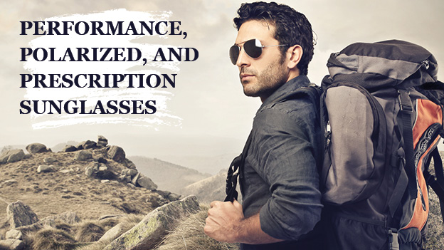 Performance Polarized and PrescriptionSunglasses